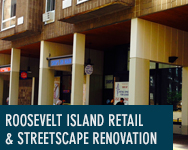 Roosevelt Island Retail Renovation